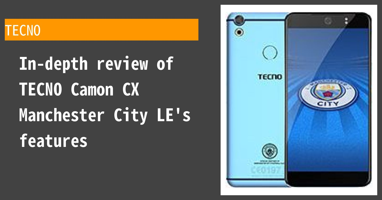 What are the advantages and disadvantages of TECNO Camon CX