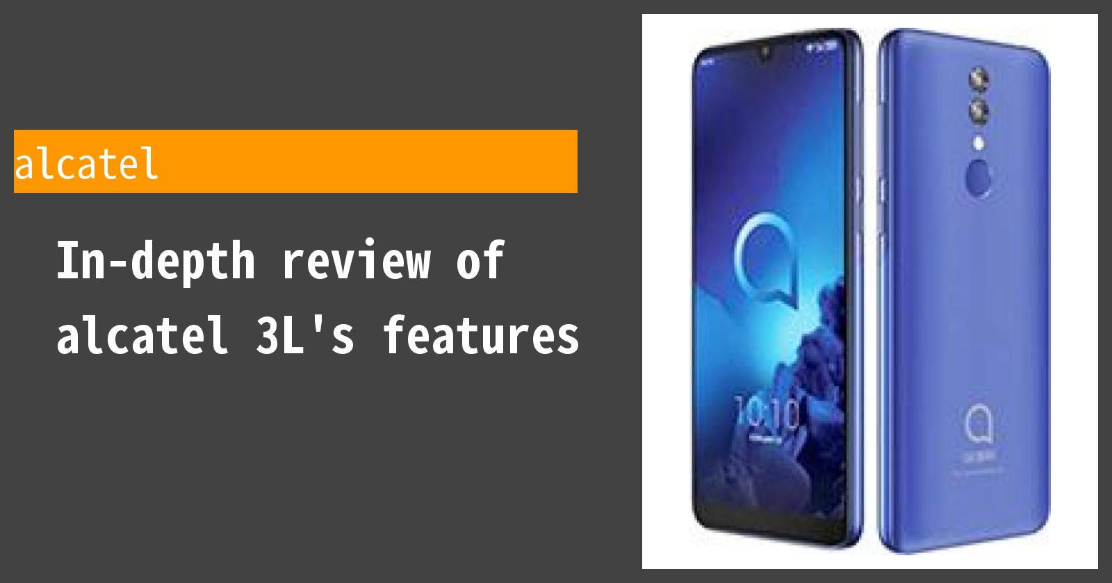 What are the advantages and disadvantages of alcatel 3L? A review of