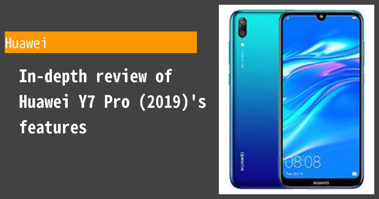 Review of Huawei Y7 Pro (2019)  Thorough explanation of the