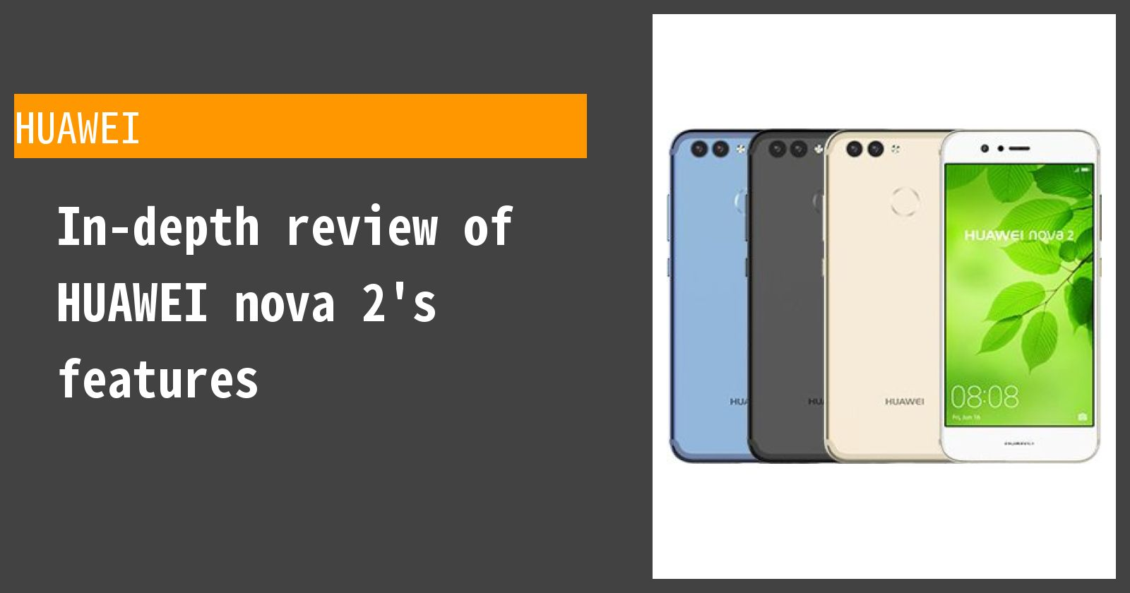 What are the advantages and disadvantages of HUAWEI nova 2